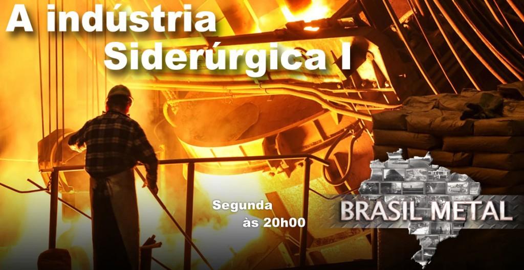 Série Brasil Metal - Indústria Siderúrgica - Cópia