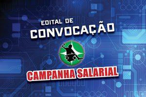Sindicato convoca assembleia da Campanha Salarial para sexta-feira